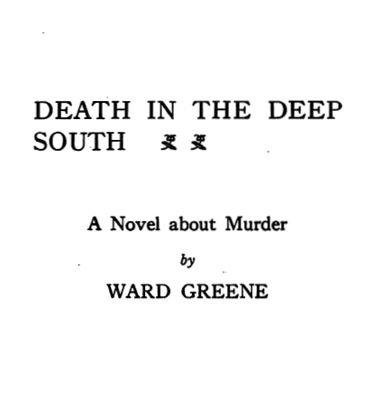 Death_in_the_Deep_South_Ward_Greene.png