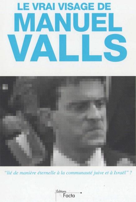 Emmanuel_Ratier_Le_vrai_visage_de_Manuel_Valls.jpg