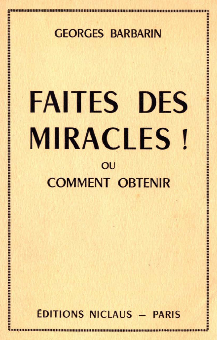 Georges_Barbarin_Faites_des_miracles.png