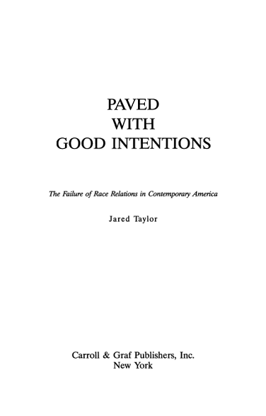Jared_Taylor_Paved_With-Good_Intentions.png