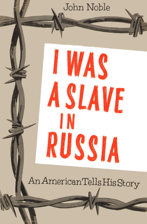 John_Noble_I_was_a_slave_in_Russia.png
