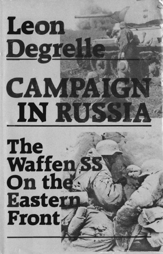 campaign_in_russia_leon_degrelle_waffen_ss.png