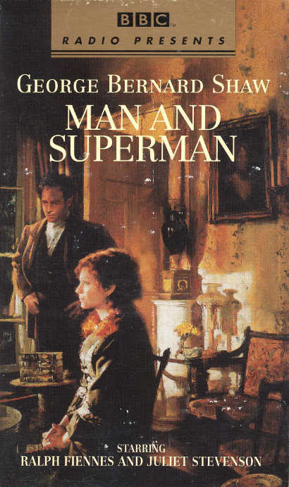 an appreciation of the rehearsal for the play man and superman by george bernard shaw Massachusetts arts curriculum can extend students' appreciation of the possibilities available who carries the main thought of the play rehearsal.