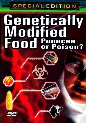 Genetically_Modified_Food_Panacea_or_Poison.jpg