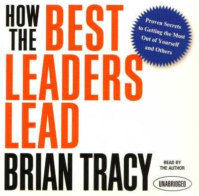 How_the_Best_Leaders_Lead.jpg