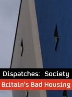 Dispatches-Britains-Bad-Housing.jpg