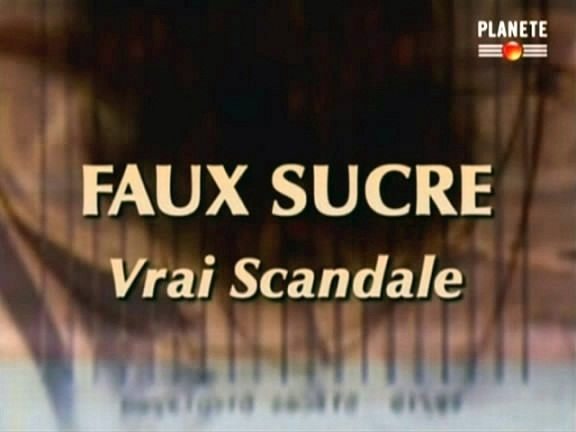 Faux_sucre_vrai_scandale_2007.jpg