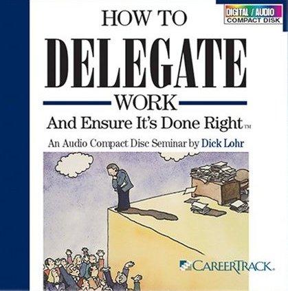How_to_Delegate_Dick_Lohr.jpg