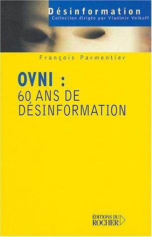 Francois_Parmentier_OVNI_60_ans_de_desinformation.jpg