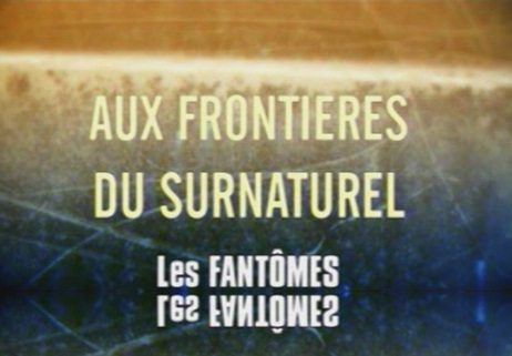 http://www.the-savoisien.com/blog/public/img17/frontieres_surnaturel_fantomes.png