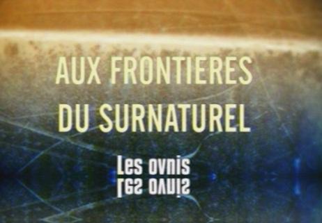 frontieres_surnaturel_ovnis.jpg