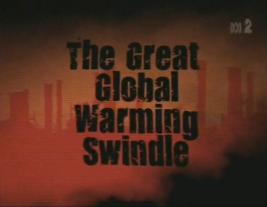 the great global warming swindle The martin durkin film, 'the great global warming swindle', made so many mistakes that after the film was released, the filmmaker was forced to reedit the film in that process, he removed some of the most blatant mistakes that he had made, but left in some other claims that were also entirely wrong.