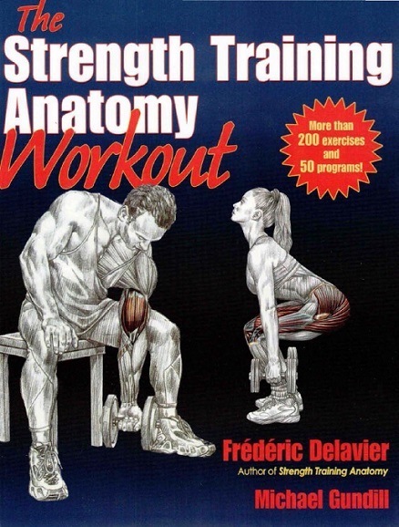 Delavier_Frederic_Gundill_Michael_strength_training_anatomy_workout.jpg