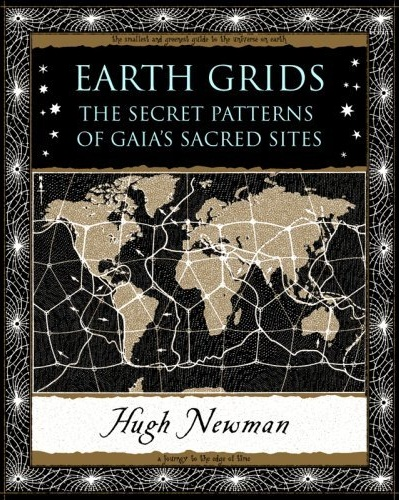 Earth_Grids_Secret_Patterns_of_Gaia_Sacred_Sites_Hugh_Newman.jpg