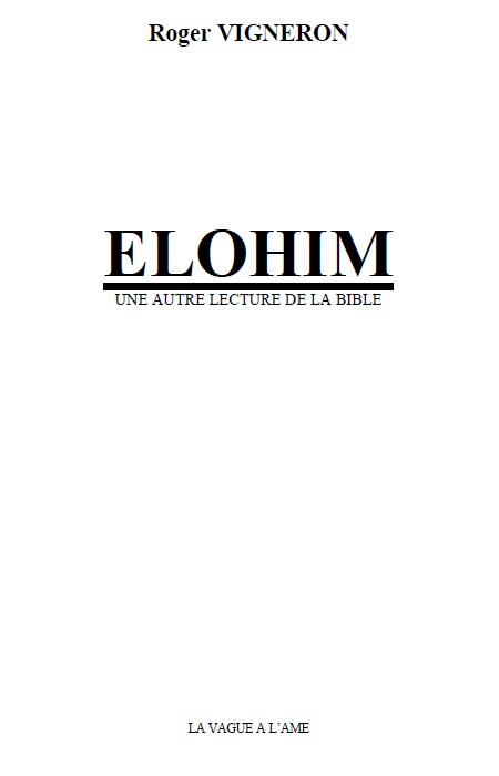 Vigneron_Roger_Elohim_Une_autre_lecture_de_la_Bible.jpg