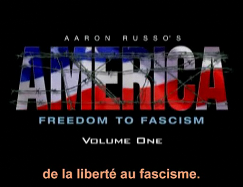 Aaron_Russo_freedom_to_fascism_VOSTFR.png