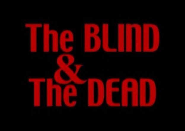 Texe_Marrs_-_The_blind_and_the_dead.png