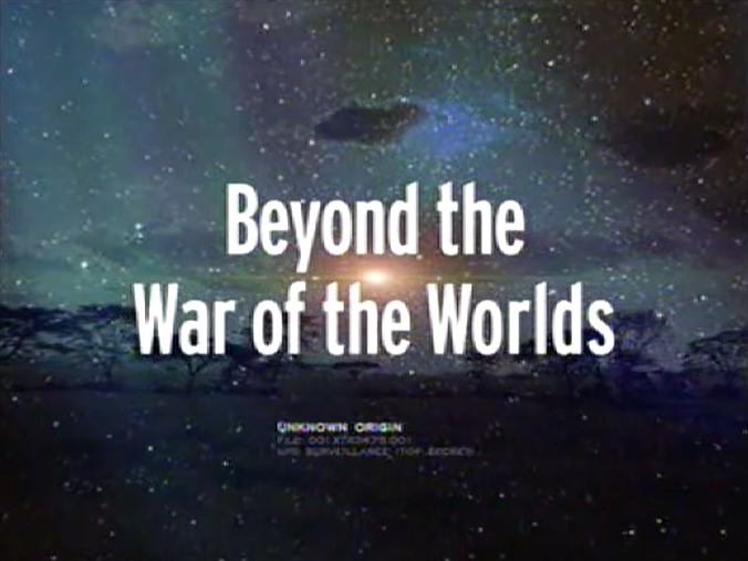 the war of the worlds 2005. Beyond the War of the Worlds