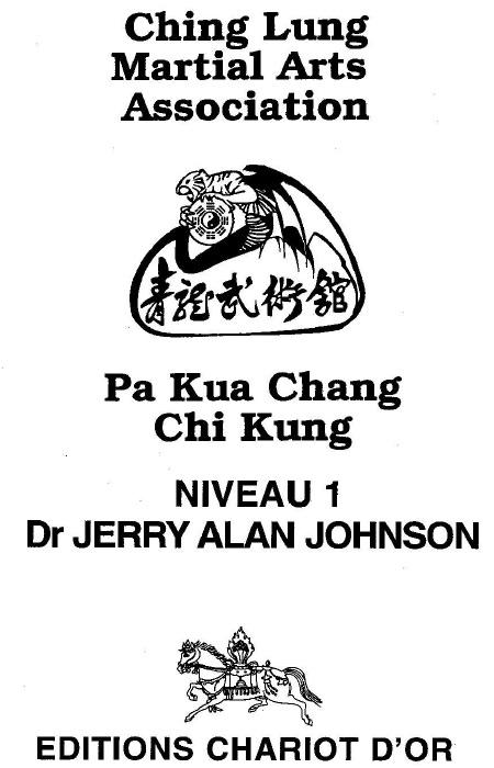 Johnson_Jerry_Alan_-_Pa_Kua_Chuang_Chi_Kung_niveau_1.jpg