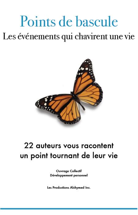 Ouvrage_Collectif_-_Points_de_bascule_-_Les_evenements_qui_chavirent_une_vie.jpg