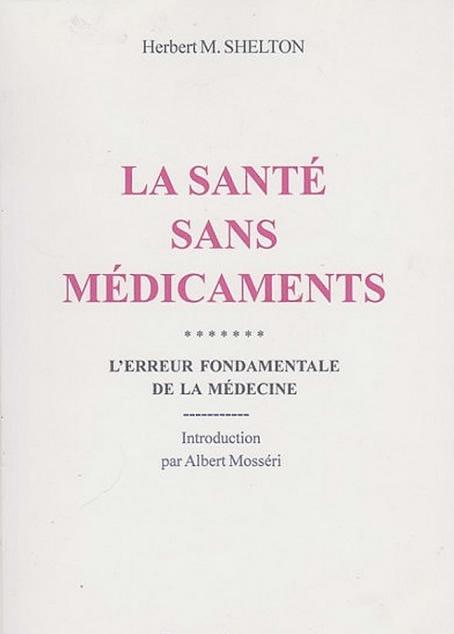 Shelton_Herbert_Macgolfin_La_sante_sans_medicaments.jpg