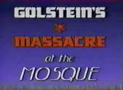 golstein_s_massacre_at_the_mosque.png