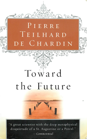 teilhard_chardin_toward_future.png
