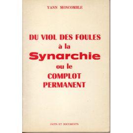 Du-Viol-Des-Foules-A-La-Synarchie-Ou-Le-Complot-Permanent.jpg