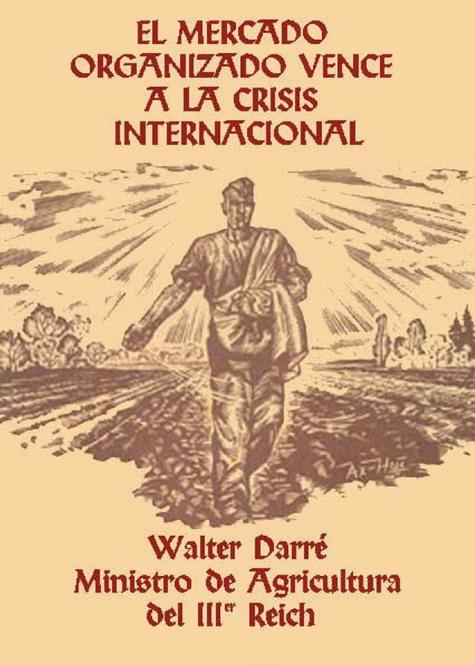 Darre_Walther_Richard_El_mercado_organizado_vence_a_la_crisis_internacional.jpg