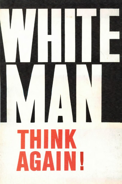 White_man_Think_again.jpg