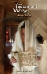 http://www.the-savoisien.com/blog/public/img26/parks/Parks_Anton_-_Le_Testament_de_la_Vierge_s.jpg