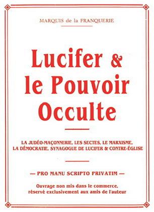 http://www.the-savoisien.com/blog/public/img27/Franquerie/Marquis_de_la_Franquerie_Lucifer_et_le_pouvoir_occulte.jpg