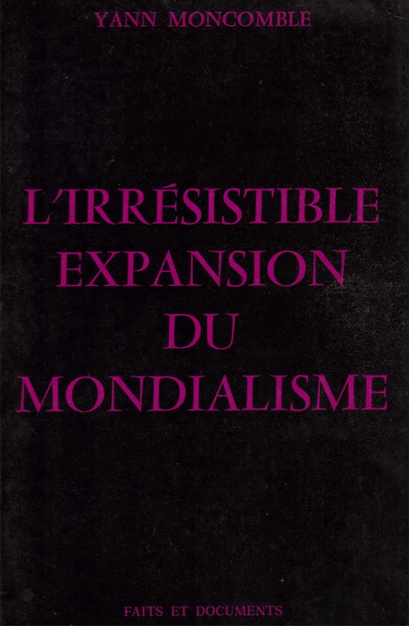 Moncomble_Yann_-_L_irresistible_expansion_du_mondialisme.jpeg