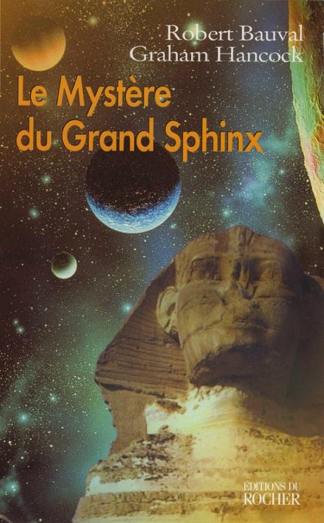 Le secret caché des pyramides d'Égypte révélé Robert_Bauval_Graham_Hancock_mystere_du_Grand_Sphinx