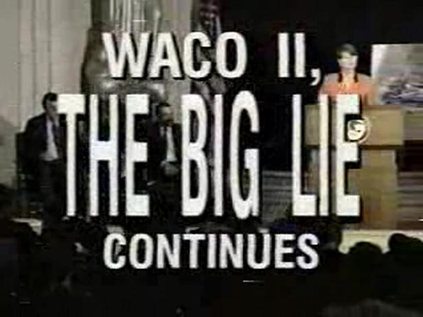 waco_2_the_big_lie_continues.png