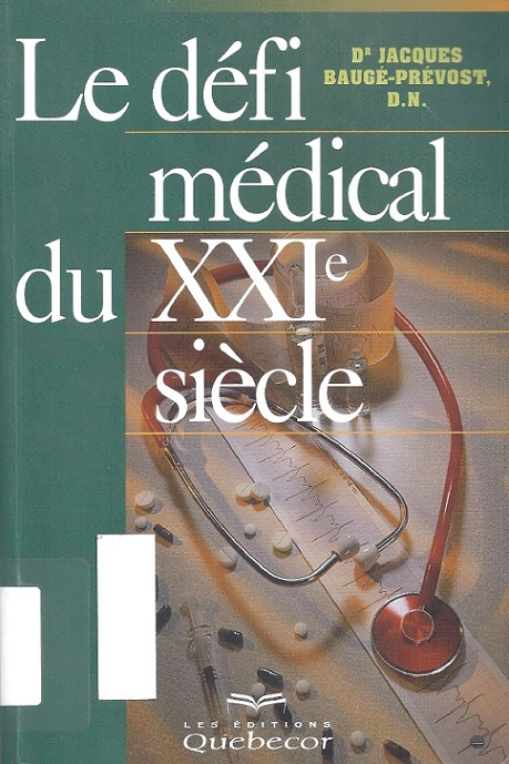 Dr_Jacques_Bauge-Prevost_Le_defi_medical_du_XXIe_siecle.jpg
