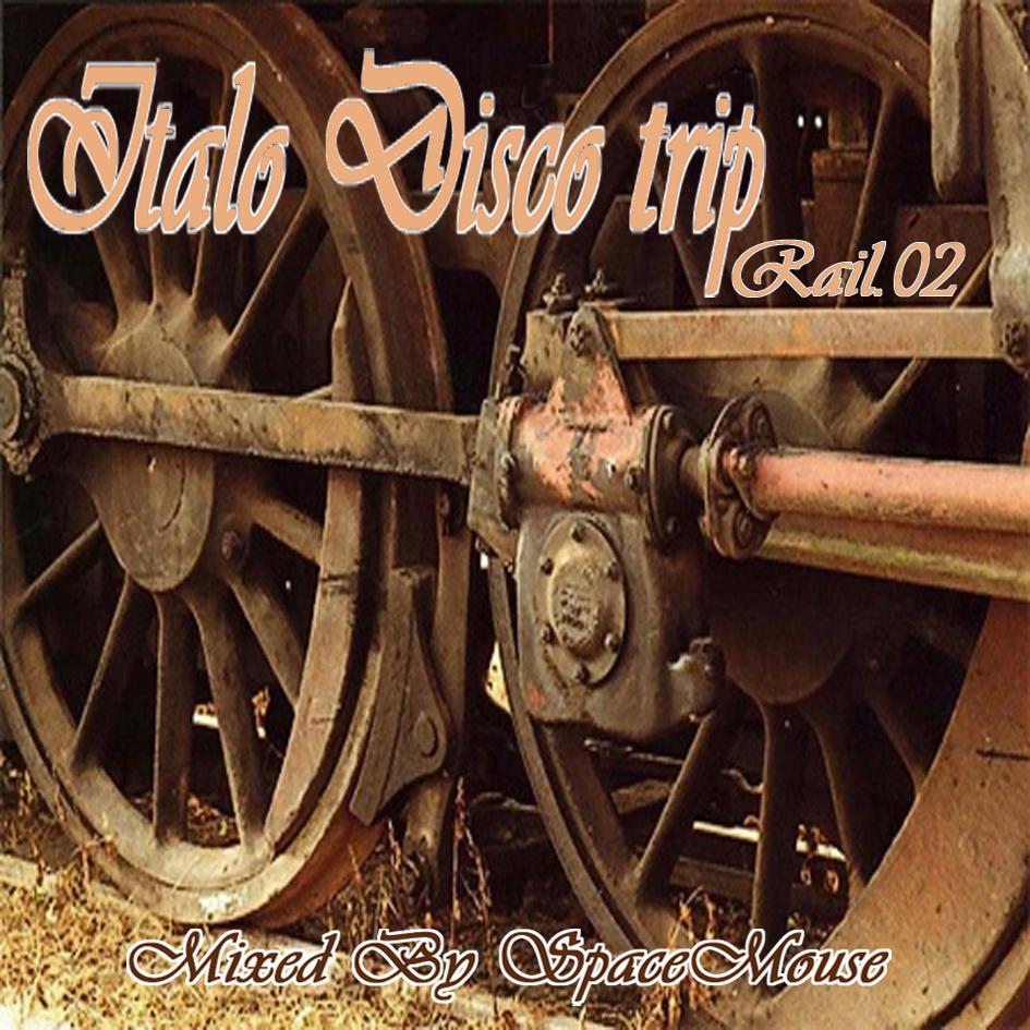 DJ_SPACEMOUSE__Italo_Disco_Trip_-_Rail_02__a_.jpg