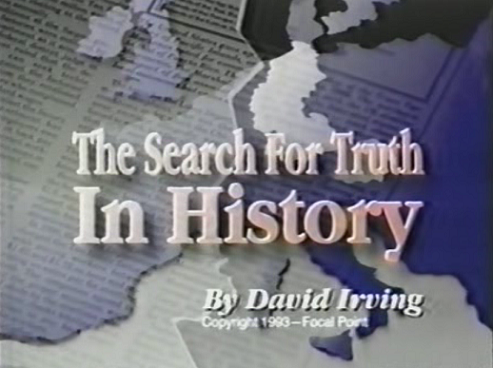the_search_for_truth_in_history_David_Irving.png