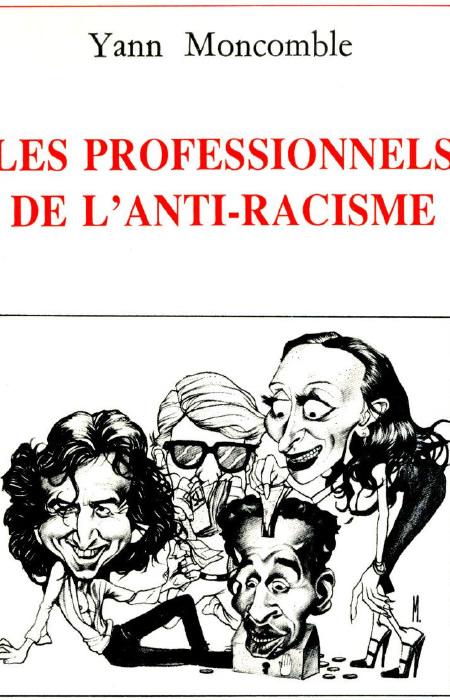 Moncomble_Yann_-_Les_professionnels_de_l_antiracisme.jpg