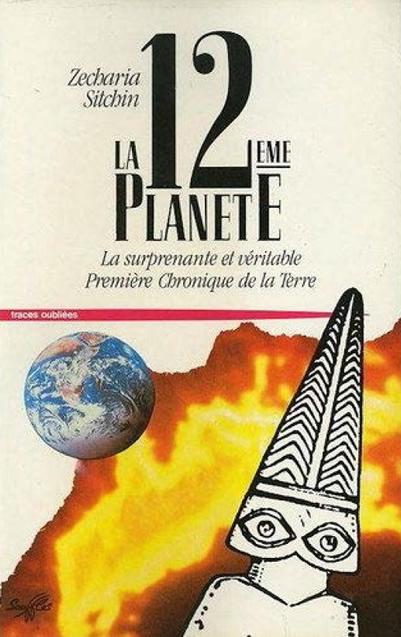 Ce qu'on lit en ce moment avec bonheur - Page 15 Zecharia_Sitchin_La_douzieme_Planete