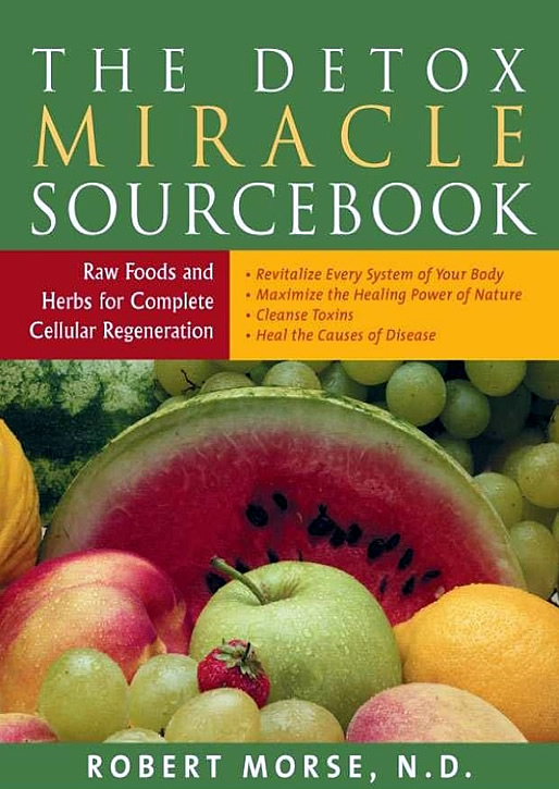 Morse_Robert_The_detox_miracle_sourcebook.jpg