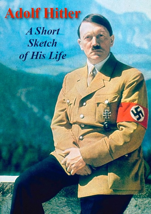 Philipp_Bouhler_Adolf_Hitler_A_short_sketch_of_his_life.jpg