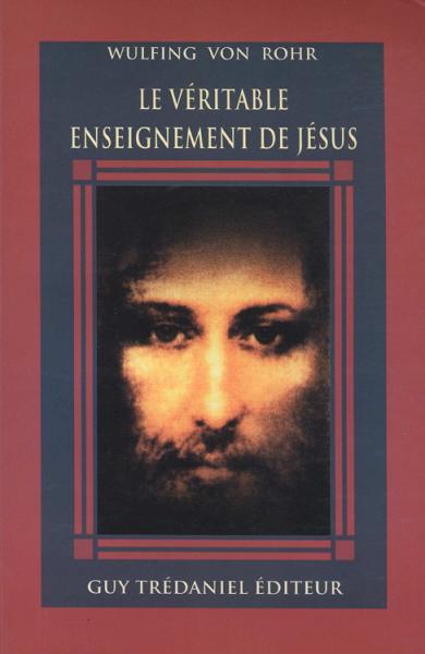 Wulfing_Von_Rohr_veritable_enseignement_Jesus.png